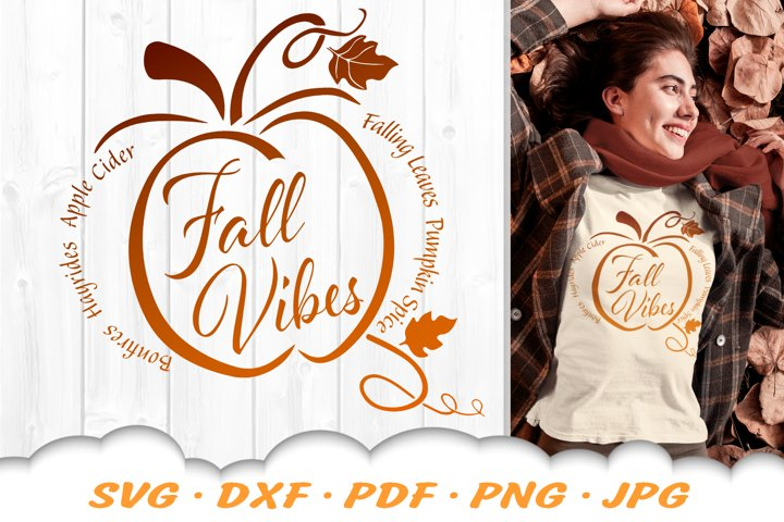 Fall Vibes Pumpkin SVG Autumn SVG DXF Cut Files