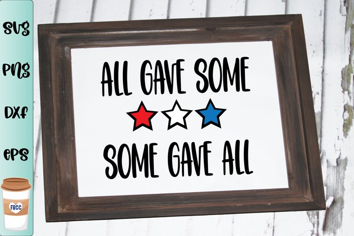 All Gave Some Some Gave All SVG