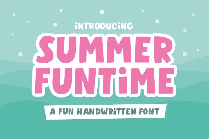 Summer Funtime