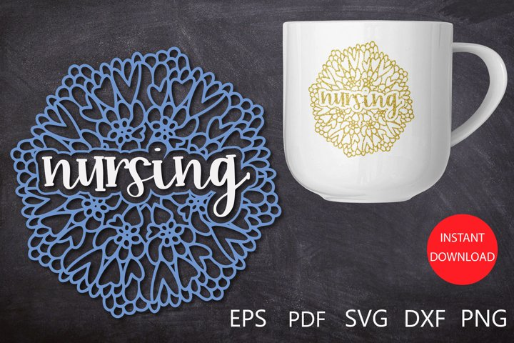 Nursing SVG, Nursing Mandala SVG