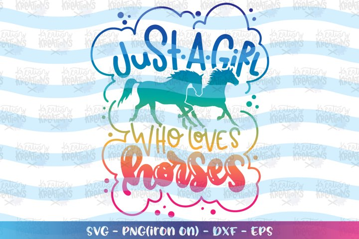 Girls svg Just a girl who loves horses