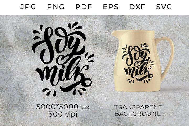 Soy milk Svg, Vegan SVG Cut Files. Vegetarian milk SVG, Soy