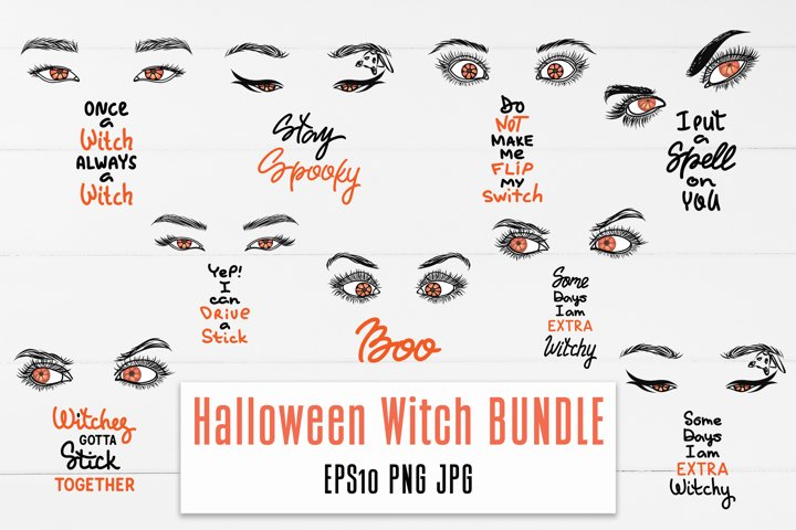 Halloween Witch Quotes BUNDLE with eyes / T-shirt design