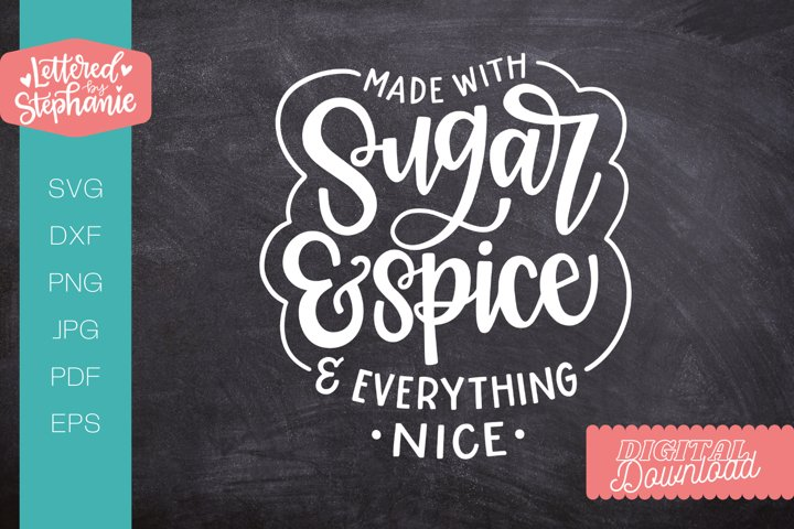 Sugar and Spice SVG cut file, cute nursery svg