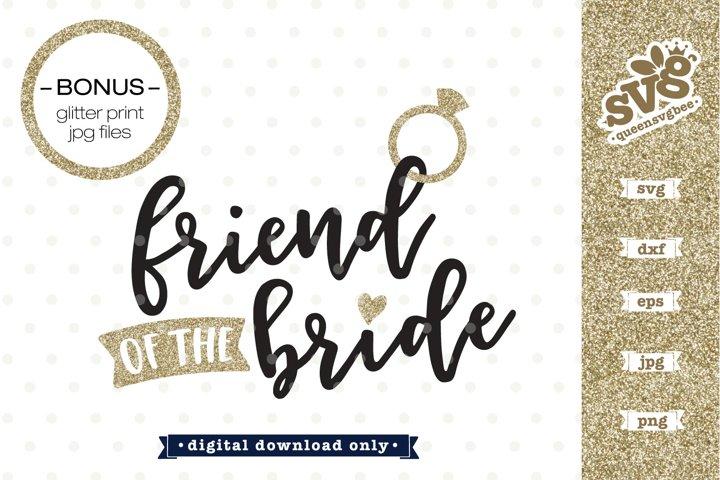 Bridal Party SVG | Friend of the bride SVG design
