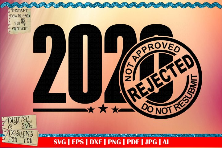 2020 Rejected | Not approved | Do not resubmit | Funny quote