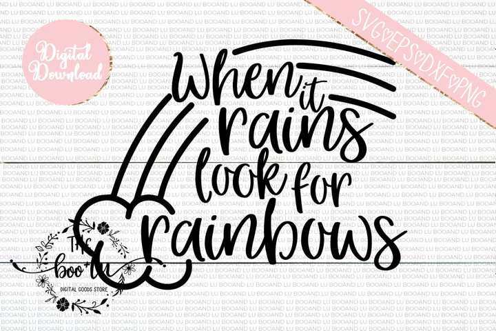 When It Rains Look For Rainbows SVG, Rainbow Baby SVG