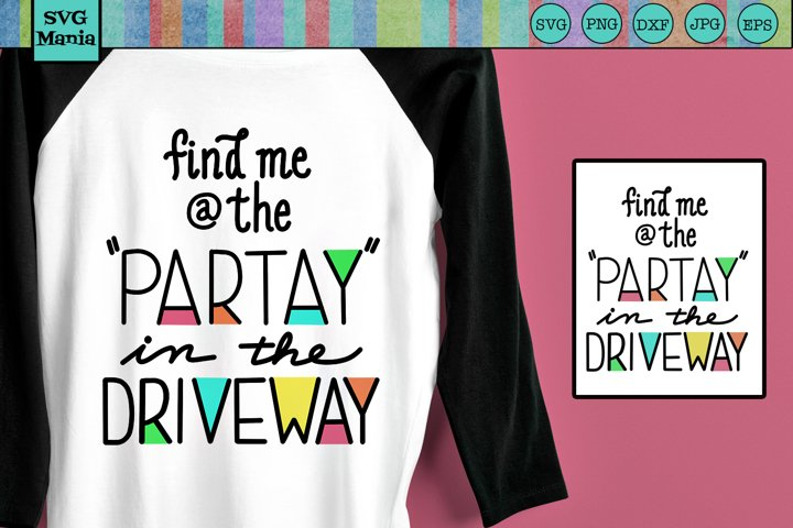 Driveway Drinking SVG, Driveway Party SVG, Party Quote SVG