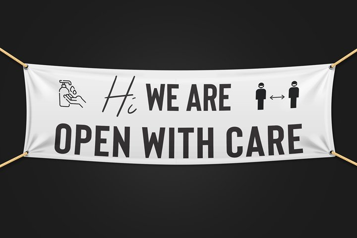 WE ARE OPEN WITH CARE BANNER