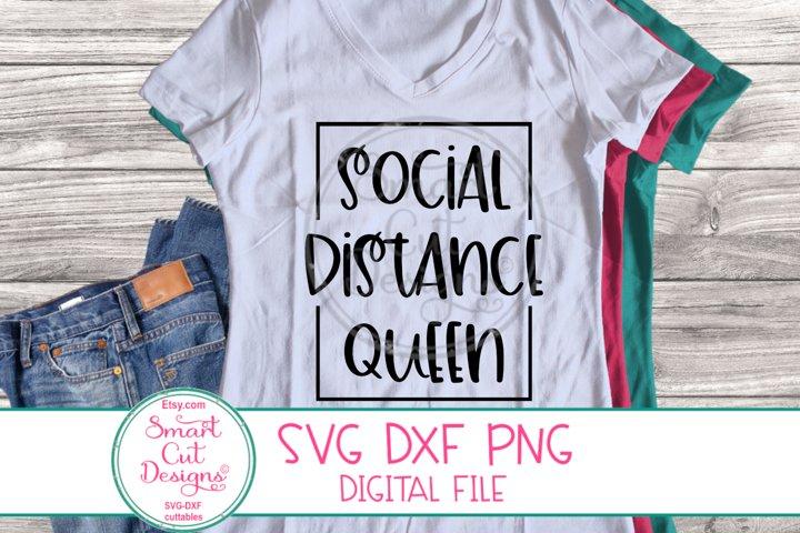 Social Distance Queen SVG, Funny Quarantine SVG, Sarcastic