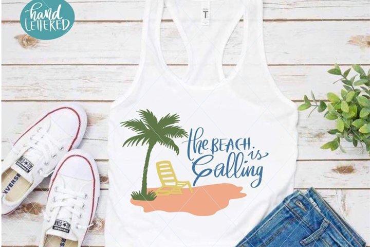 The beach is calling svg, summer svg, beach svg, beach mode