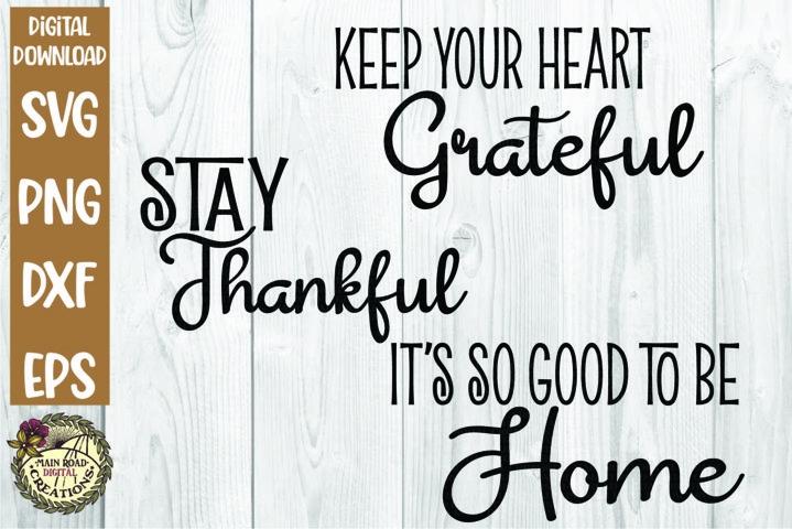 Grateful Heart-Stay Thankful-Home-Round Sign SVG Bundle