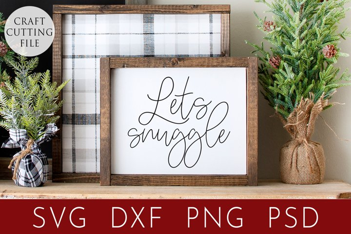 Christmas Sign Svg   Lets Snuggle   Christmas Mug Design
