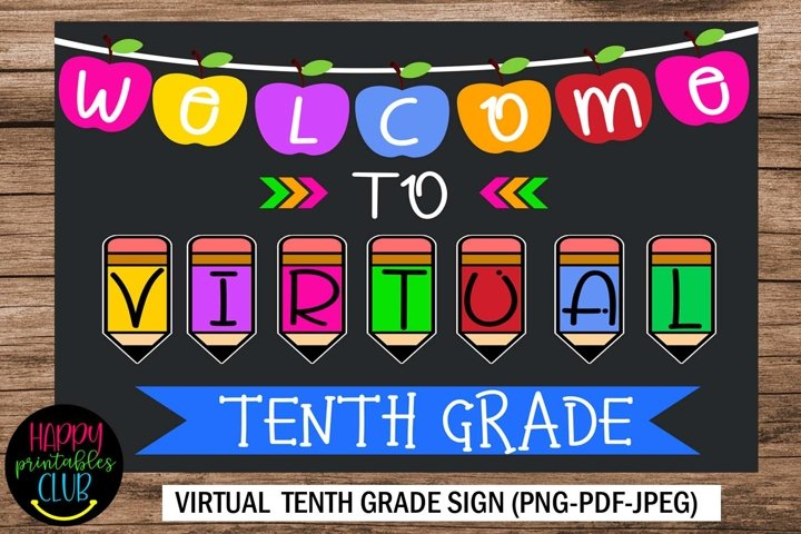 Welcome to Virtual Tenth Grade Sign- First Day of School