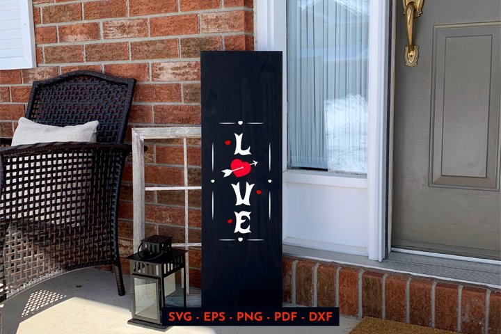Valintines day. Love svg. Heart. Porch sign.