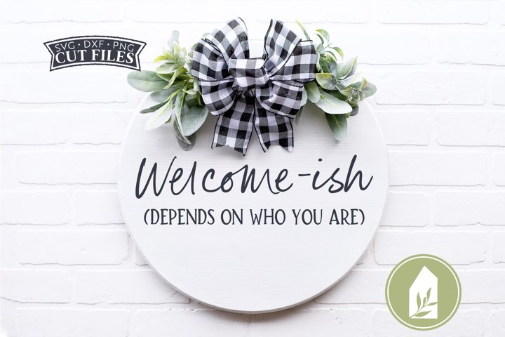 Welcome-ish SVG Files, Front Door Sign SVG
