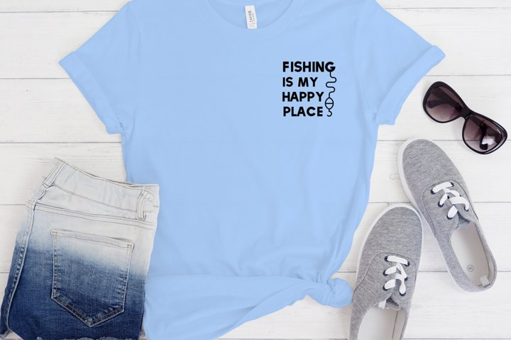 Fishing is my happy place svg, png, fishing svg