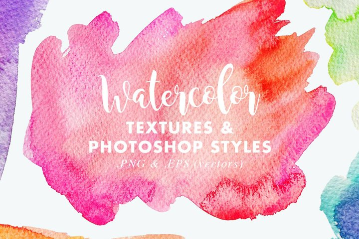 Vector & JPG Watercolor Textures & Photoshop Effect Styles