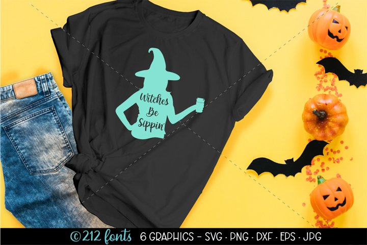 Witches Be Sippin Funny Halloween Cut Files SVG EPS PNG