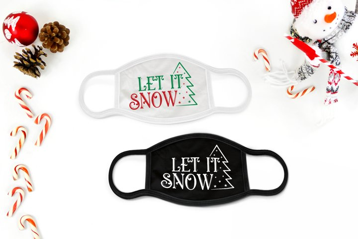 Christmas Mask Design SVG, Let It Snow, Christmas SVG