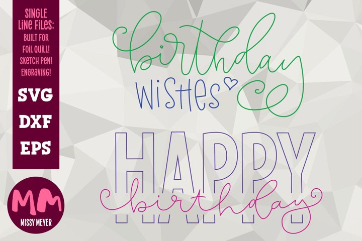 Birthday designs - single line for foil quill & sketch pen!