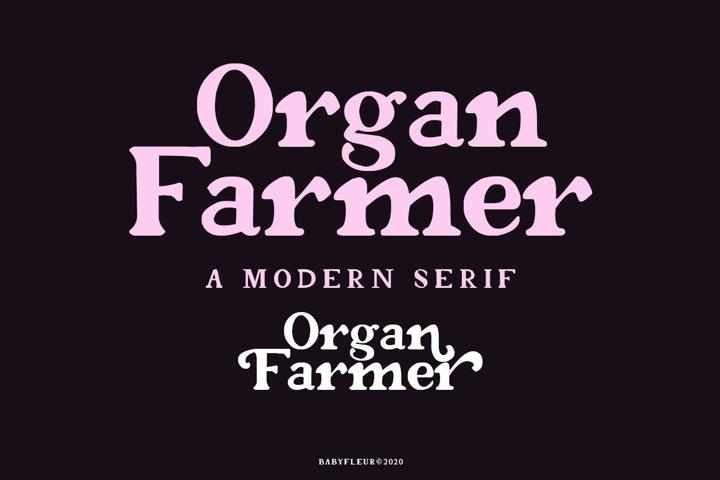 Organ Farmer