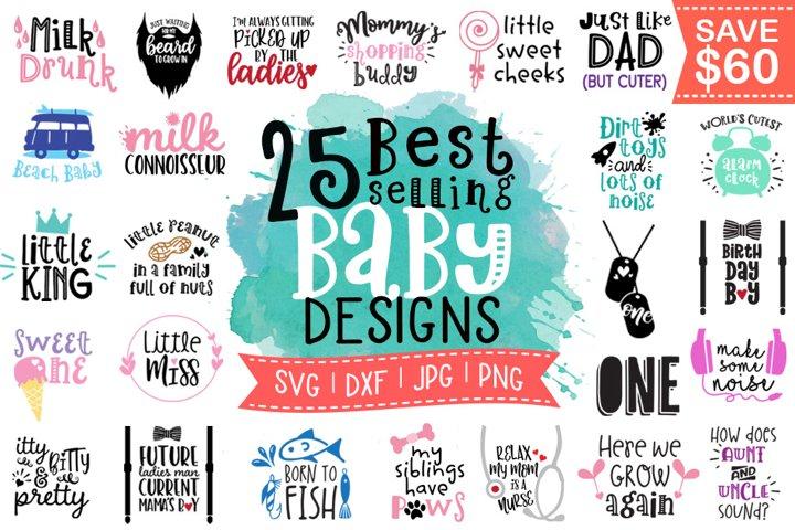 Best Selling Baby Sayings Bundle SVG DXF PNG JPG