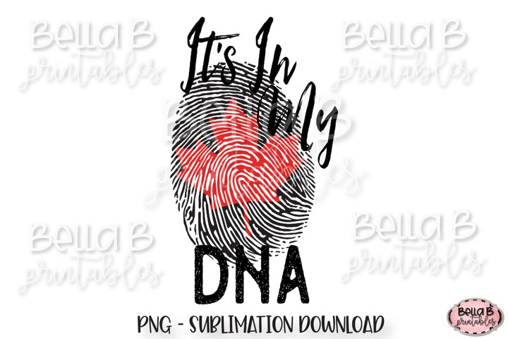Canada Sublimation Design, Its In My DNA Sublimation