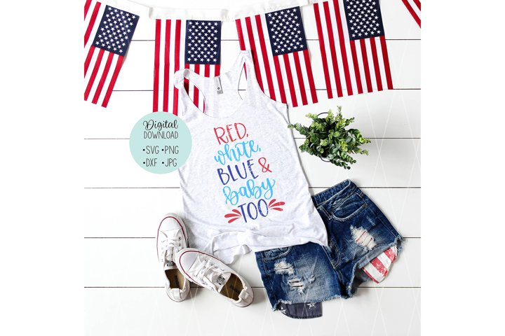 Red White Blue and Baby Too