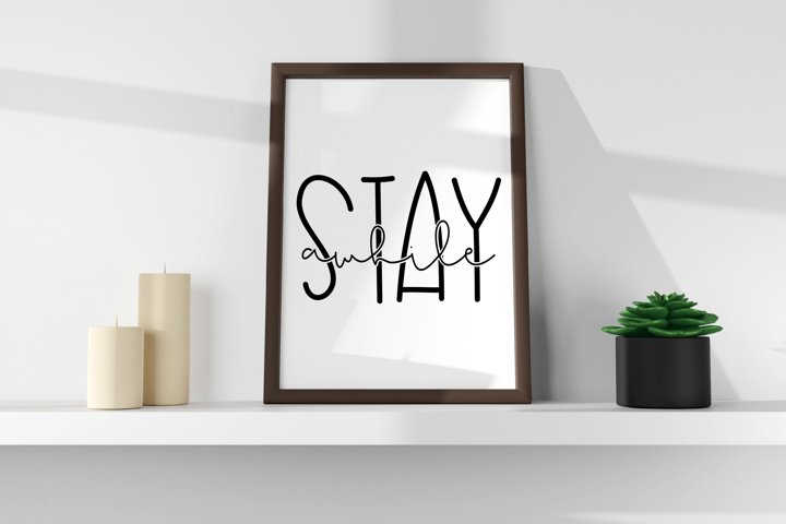 Stay Awhile| Home Decor | Bedroom Decor SVG File
