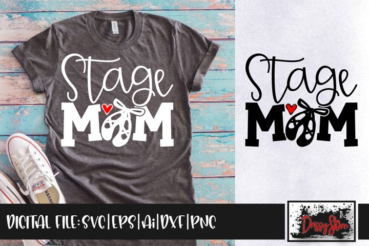 Stage Dance Mom SVG DXF Ai EPS PNG