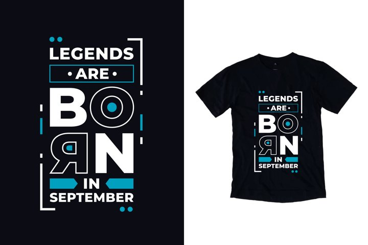 Legends born september typography quote t shirt design