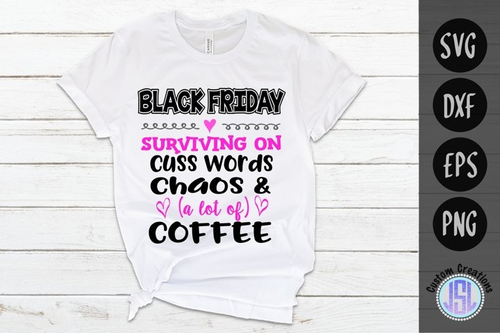 Black Friday Cuss Words & Chaos | Shopping | SVG DXF EPS PNG