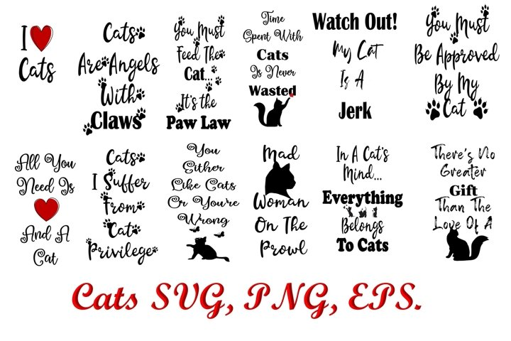Cat Quotes SVG, PNG, EPS 12 quotes 36 files