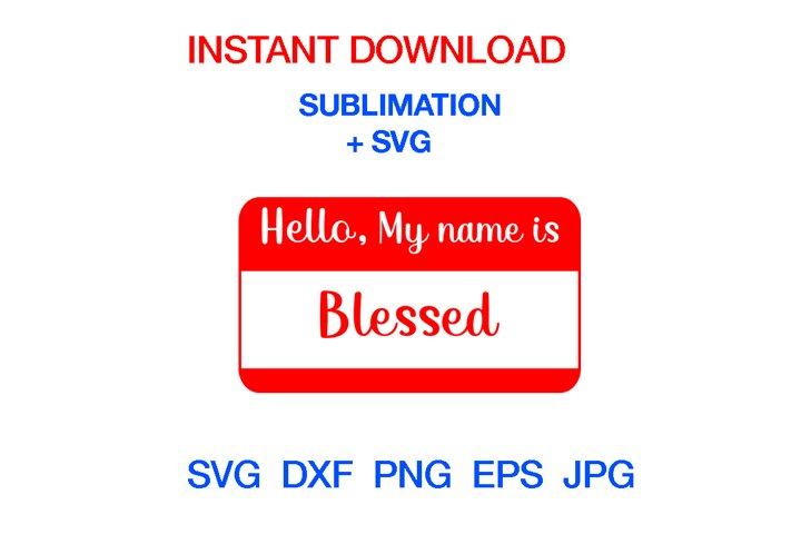 Hello My Name Is SVG , Name tag svg,Birth Announcement svg