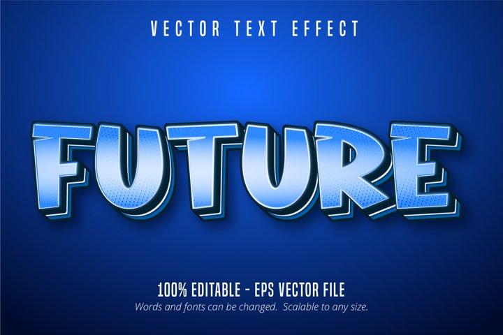 Future text, pop art style editable text effect