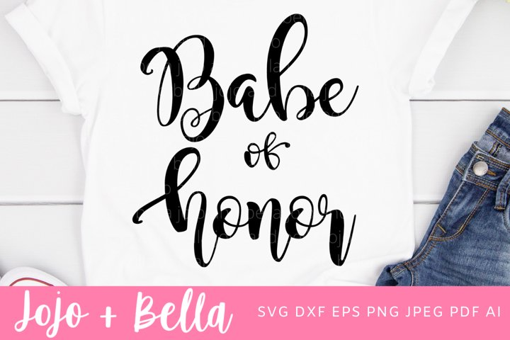 Babe Of Honor Svg | Wedding SVG | Love Svg