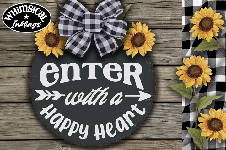 Enter With A Happy Heart SVG