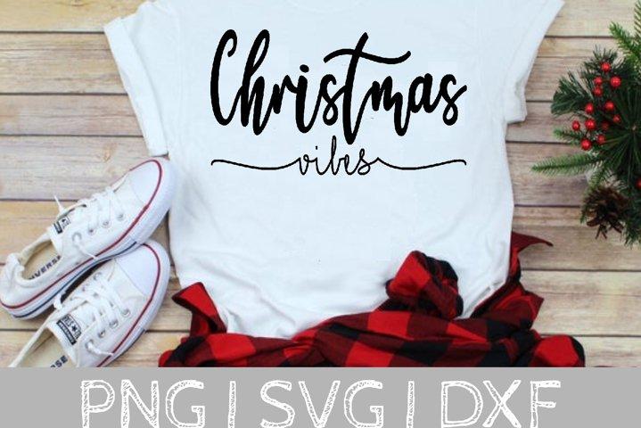 Christmas Vibes SVG Cut File