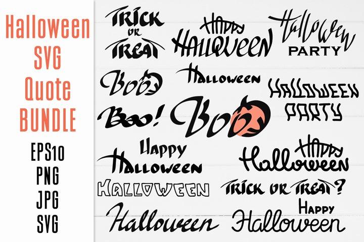 Happy Halloween SVG Quotes BUNDLE / Sublimation Design