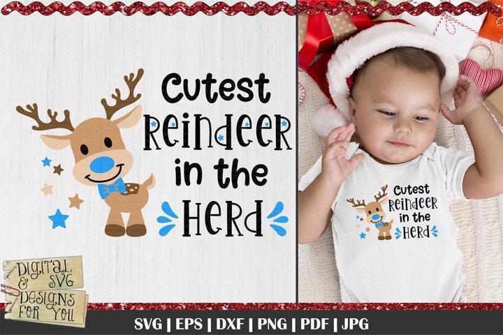 Cutest Reindeer in the herd SVG | Reindeer svg | Boy SVG