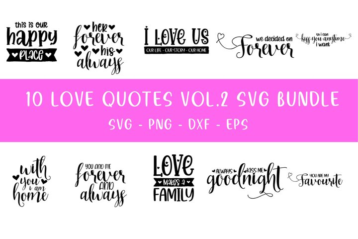 10 Love Quotes Vol - 2bundle - SVG