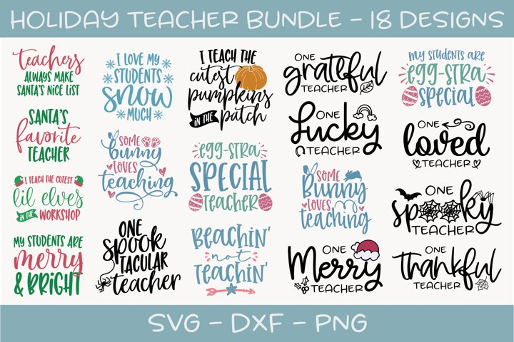 Holiday Teacher Bundle - 18 Holiday SVG Designs
