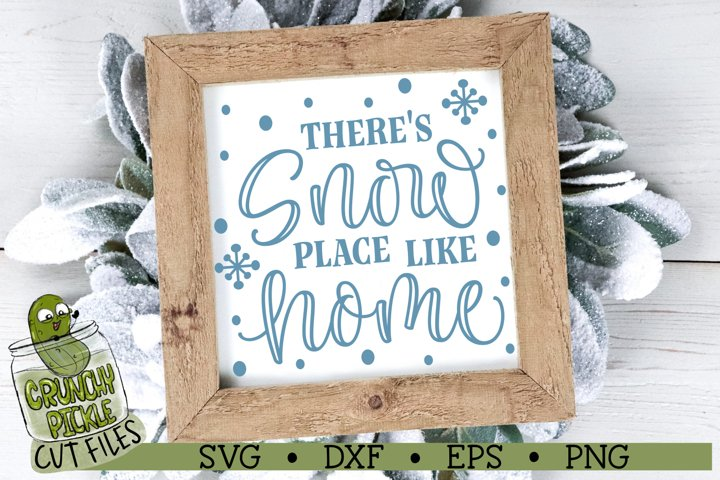 Snow Place Like Home SVG Cut File