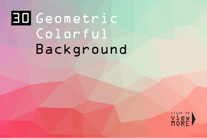 30 Geometric Colorful Backgrounds