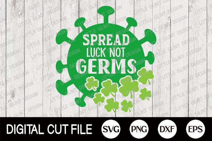St Patricks Day Svg, Quarantine st patricks, Luck Not Germs