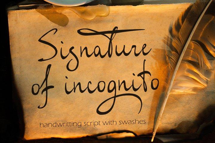 Signature of incognito