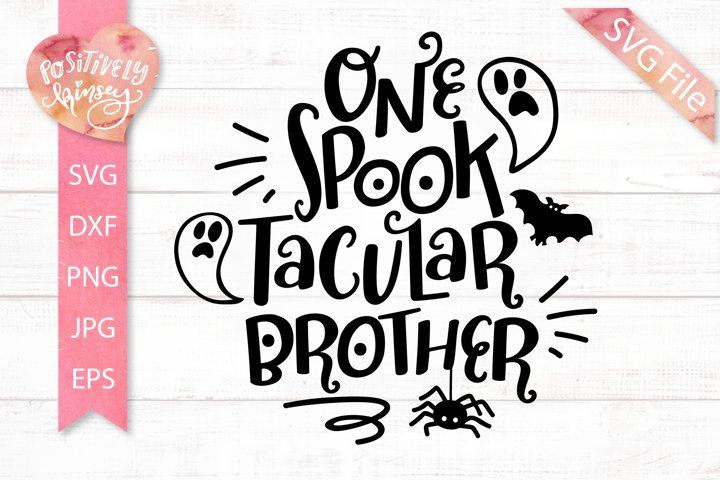 One Spooktacular Brother SVG, Funny Family Halloween SVG