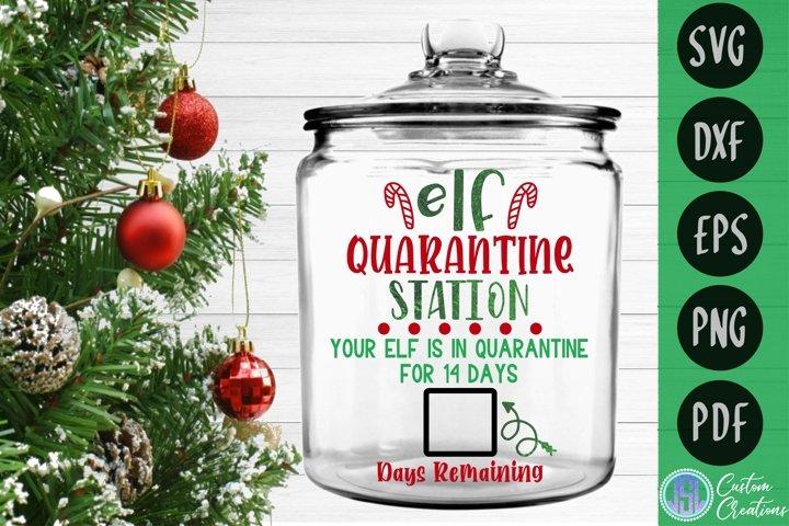Elf Quarantine Station| Christmas SVG | SVG DXF EPS PNG PDF