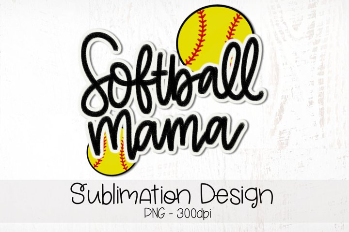 Softball Mama Hand Lettered Sublimation Design